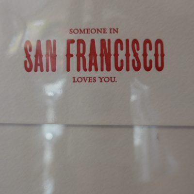 Someone in San Francisco loves you